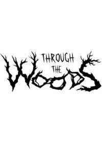 Through the Woods Collectors Edition
